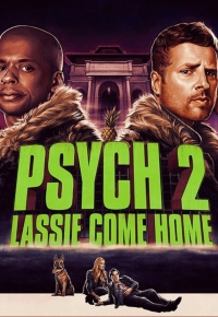 Psych: The Movie 2 (2020)